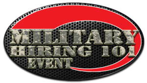 MILITARY HIRING 101 EVENT